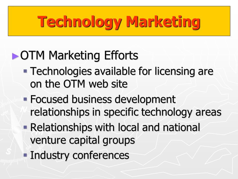 Technology Marketing OTM Marketing Efforts