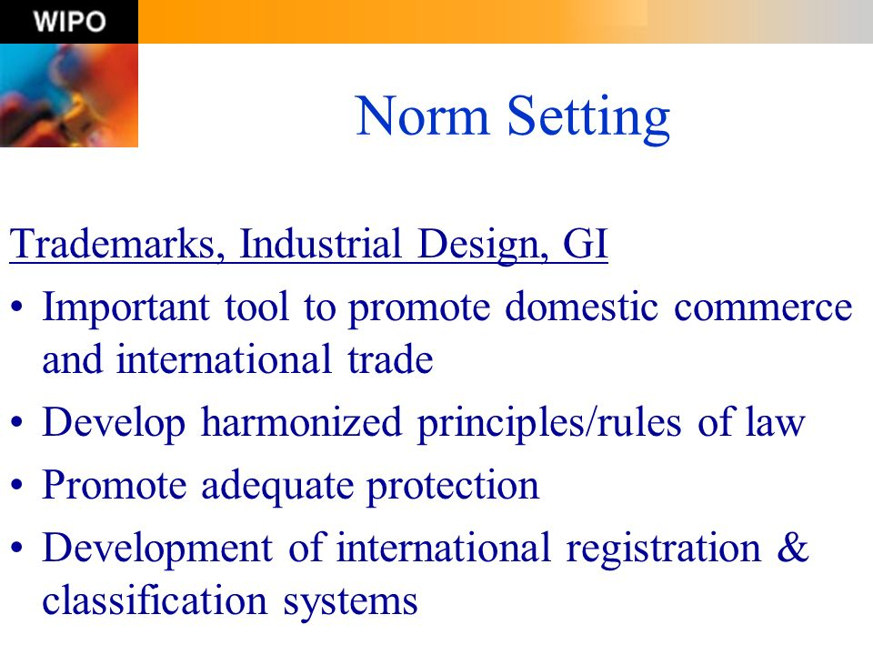 Norm Setting Trademarks, Industrial Design, GI