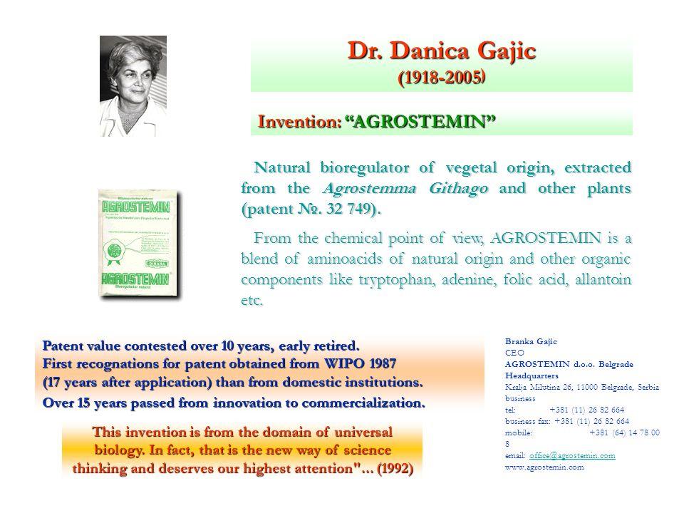 Dr. Danica Gajic (1918-2005) Invention: AGROSTEMIN