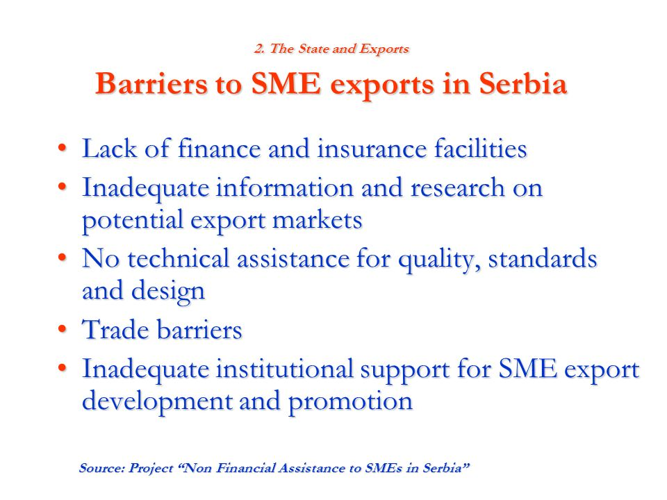 2. The State and Exports Barriers to SME exports in Serbia