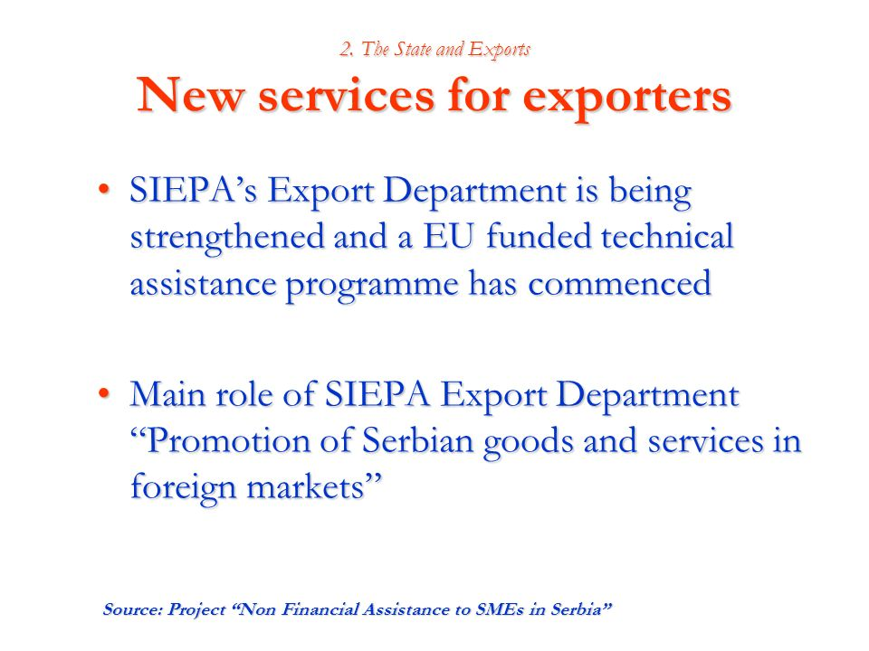 2. The State and Exports New services for exporters