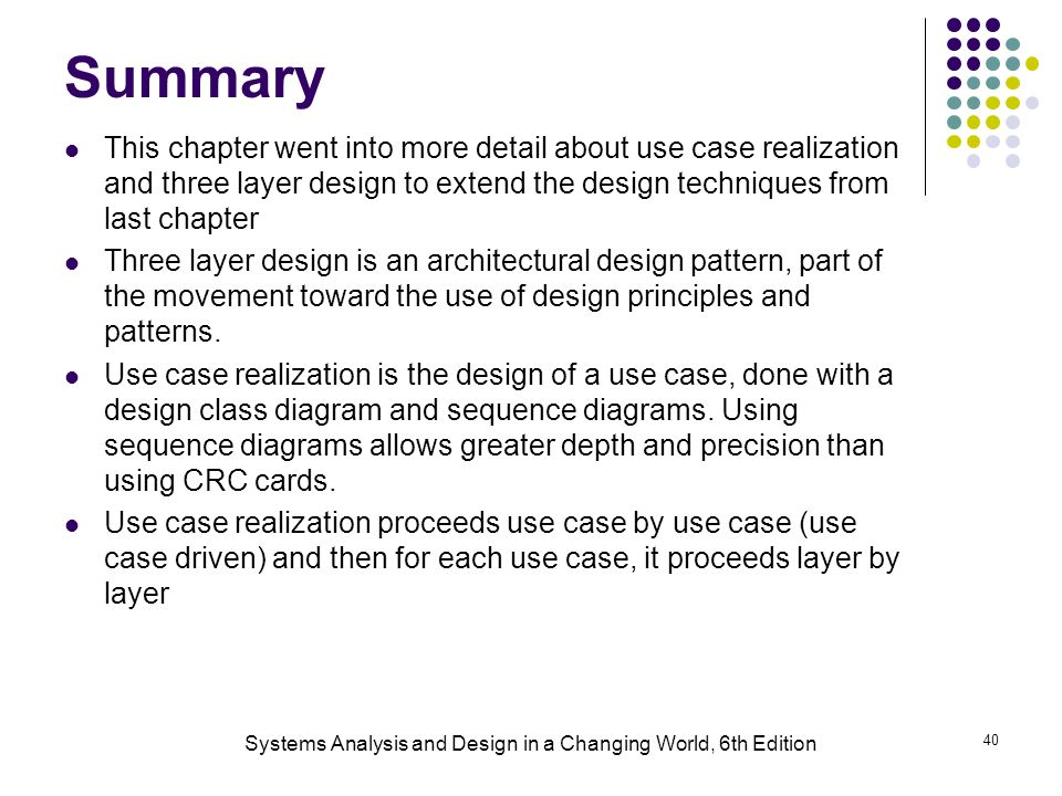 use case realization the design discipline Sub-discipline of software design there are a  the design process is anchored,  and driven by, use-cases which help keep sight of the  realisation distribution.