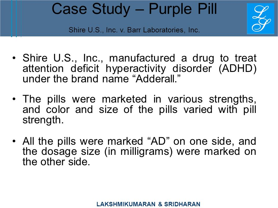Case Study – Purple Pill Shire U.S., Inc. v. Barr Laboratories, Inc.