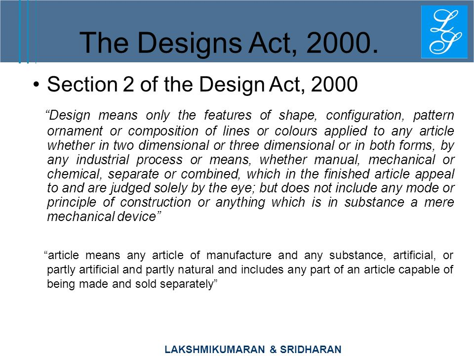 The Designs Act, 2000. Section 2 of the Design Act, 2000