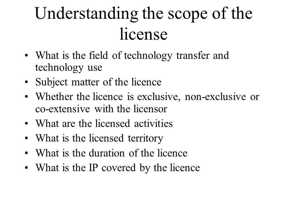 Understanding the scope of the license