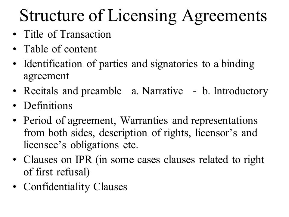 Structure of Licensing Agreements