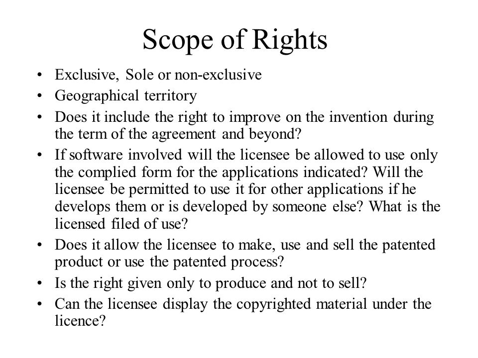 Scope of Rights Exclusive, Sole or non-exclusive