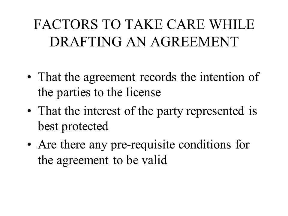 FACTORS TO TAKE CARE WHILE DRAFTING AN AGREEMENT