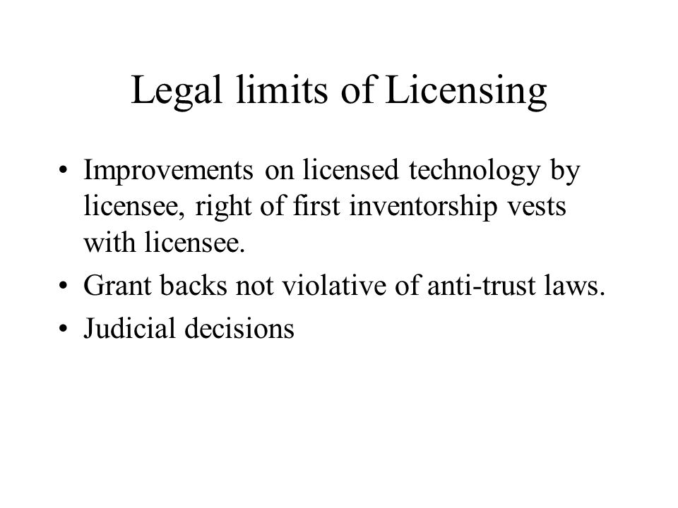 Legal limits of Licensing