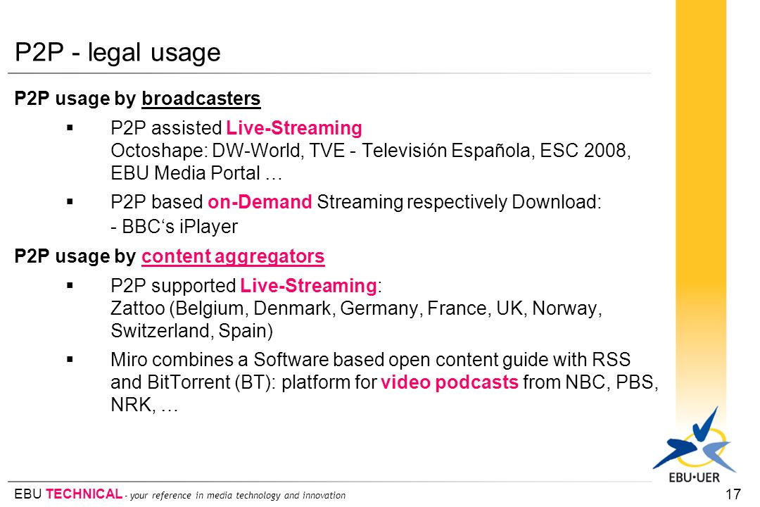 P2P - legal usage P2P usage by broadcasters