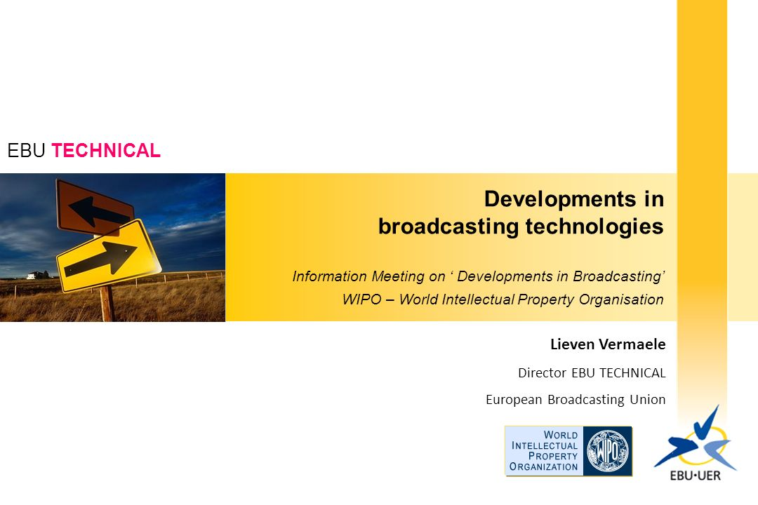 Developments in broadcasting technologies