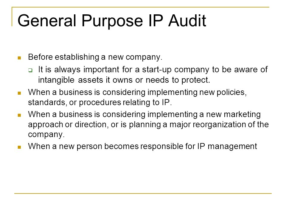 General Purpose IP Audit