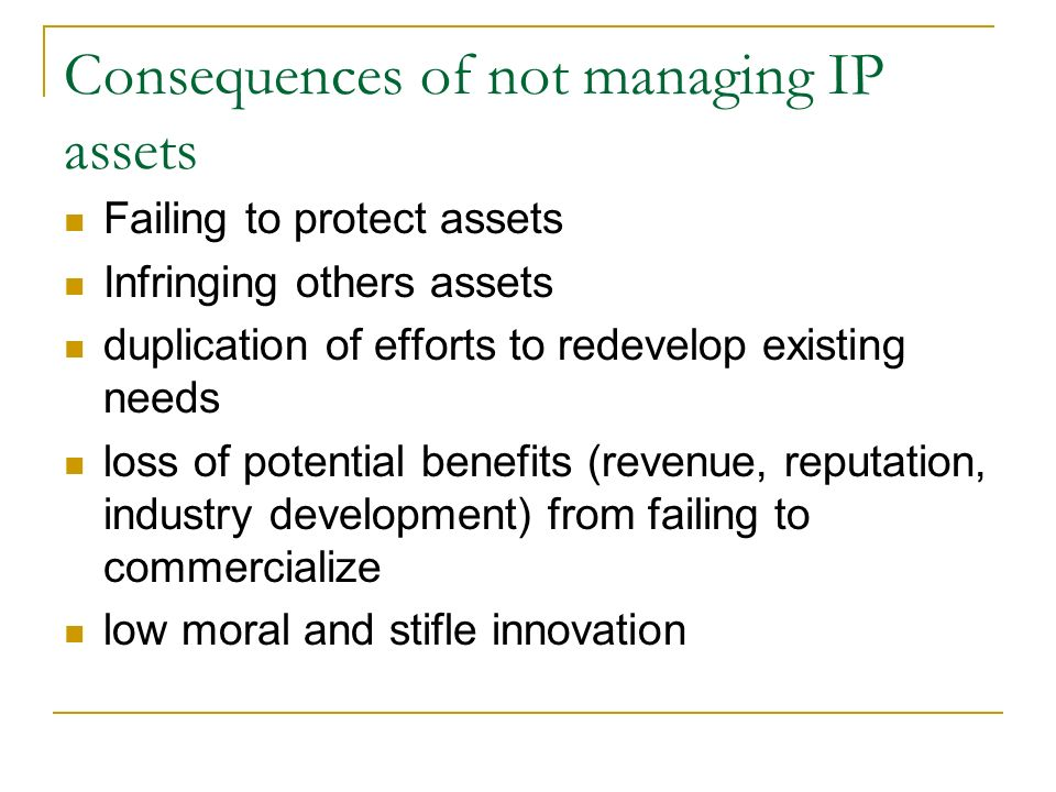 Consequences of not managing IP assets