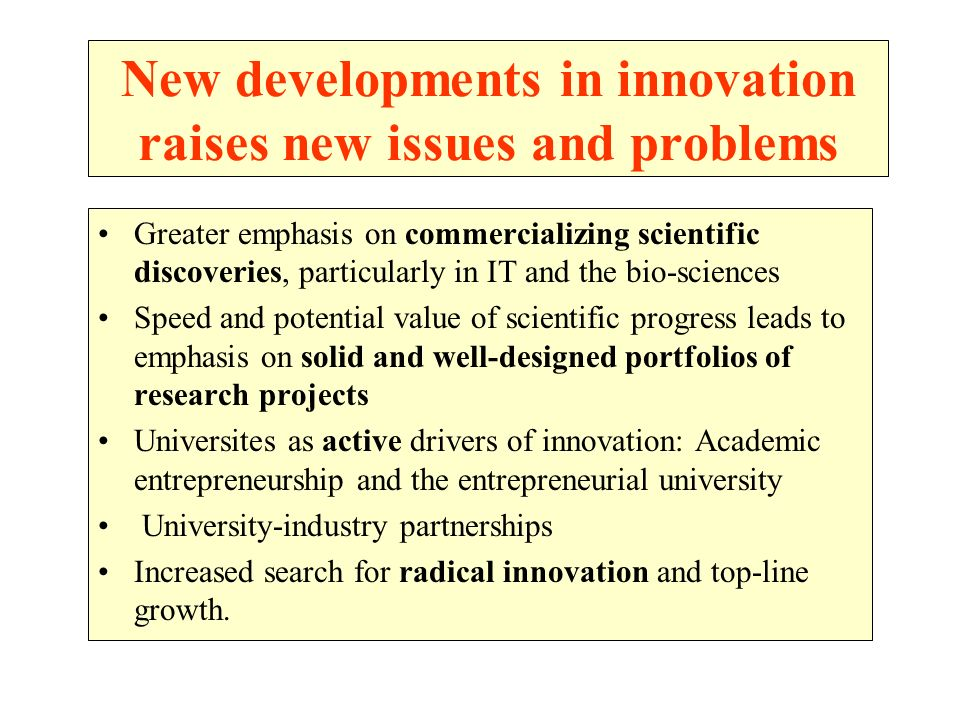New developments in innovation raises new issues and problems