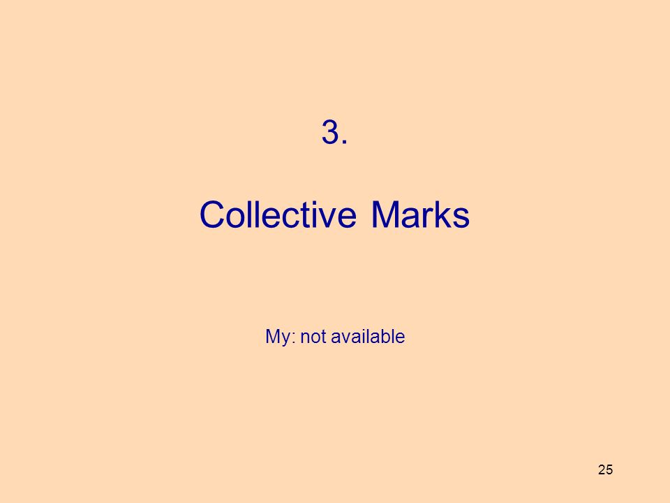 3. Collective Marks My: not available