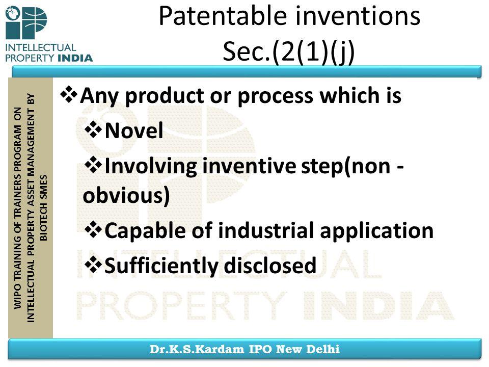 Patentable inventions Sec.(2(1)(j)
