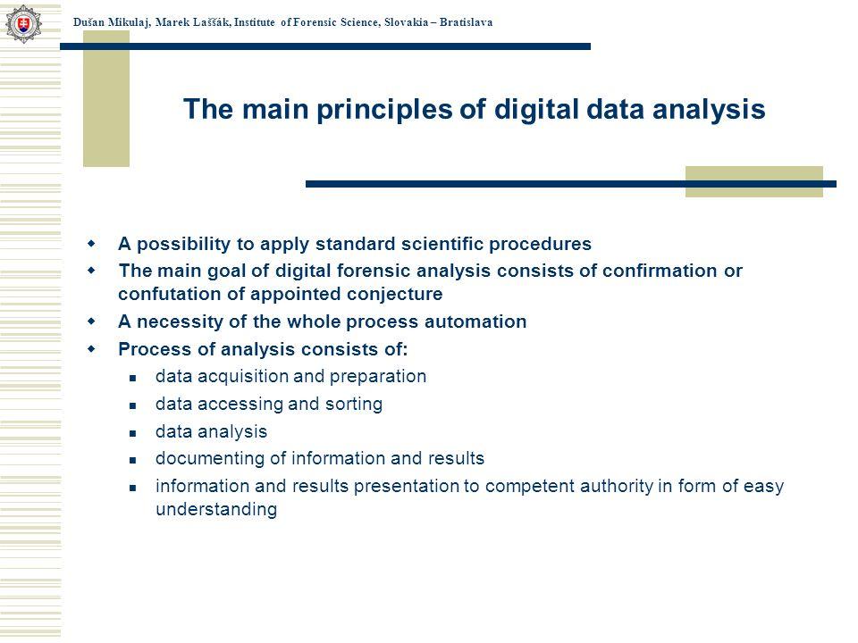 Data Acquisition Principles : Dušan mikulaj marek laššák institute of forensic science