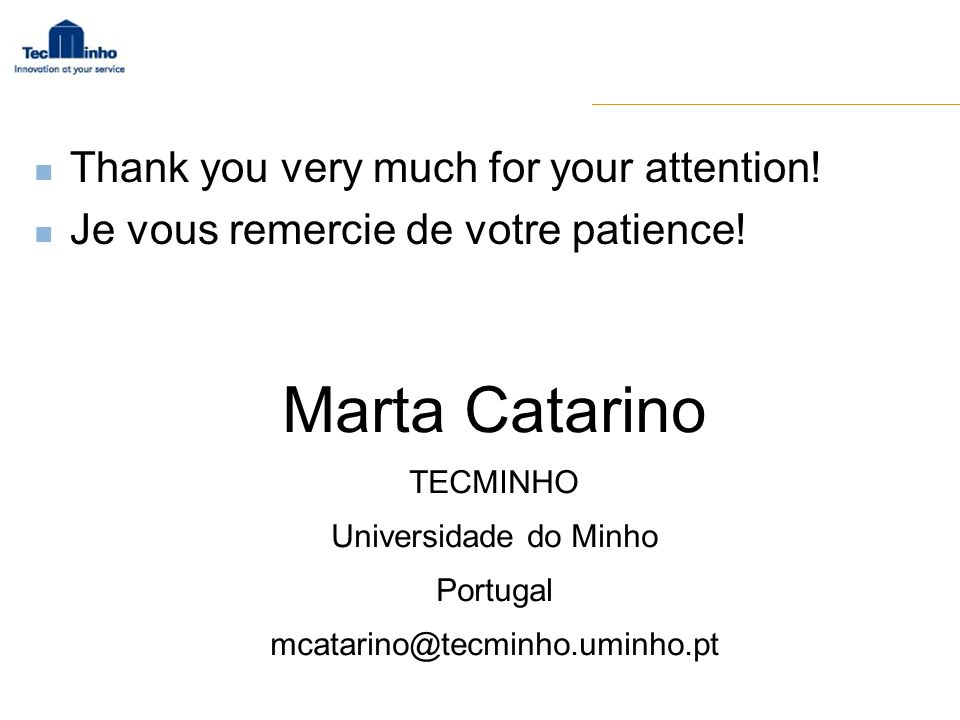 Marta Catarino Thank you very much for your attention!
