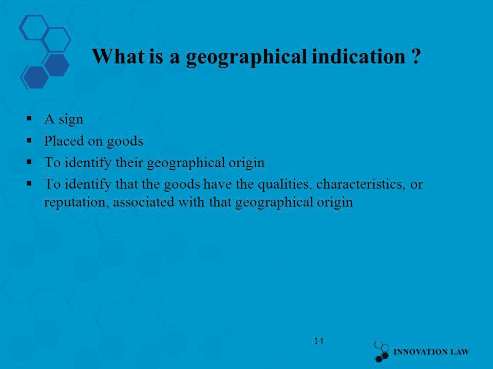 What is a geographical indication