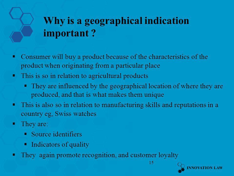 Why is a geographical indication important