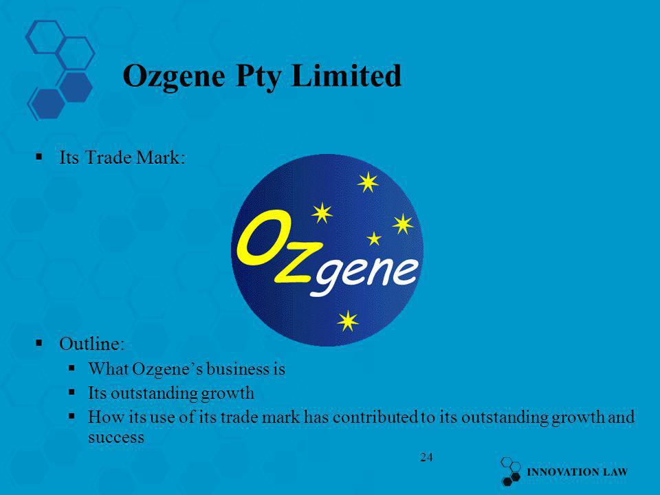 Ozgene Pty Limited Its Trade Mark: Outline: What Ozgene's business is