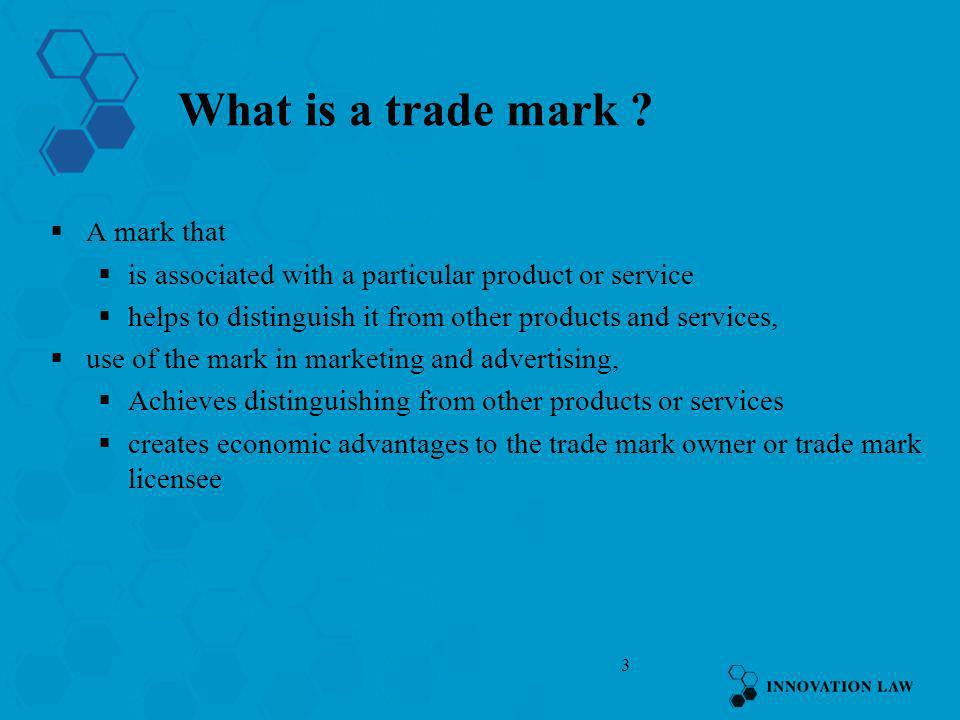 What is a trade mark A mark that