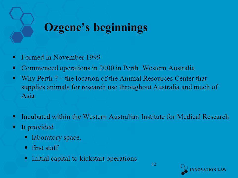 Ozgene's beginnings Formed in November 1999