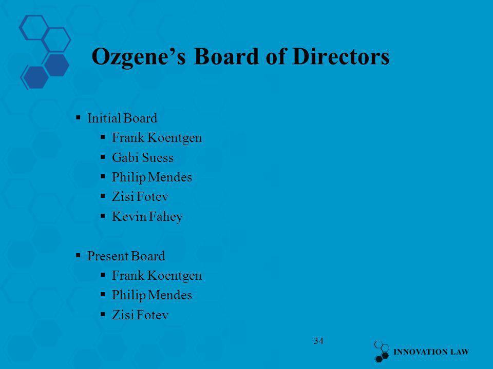 Ozgene's Board of Directors