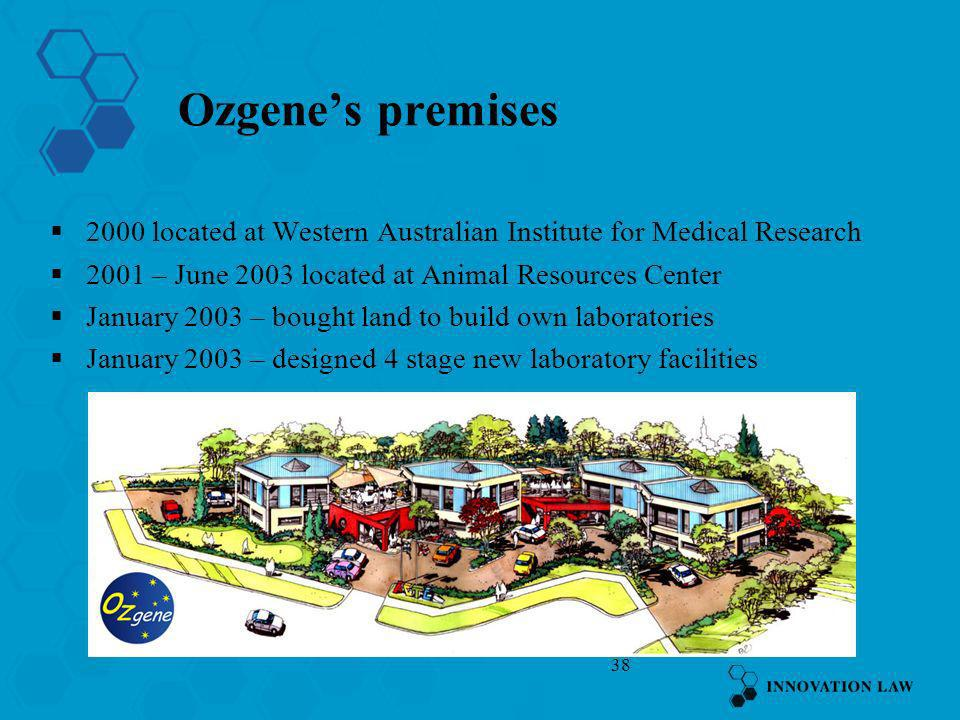 Ozgene's premises 2000 located at Western Australian Institute for Medical Research – June 2003 located at Animal Resources Center.