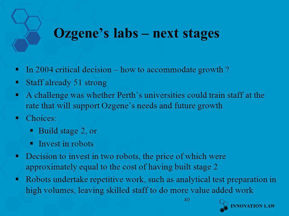 Ozgene's labs – next stages