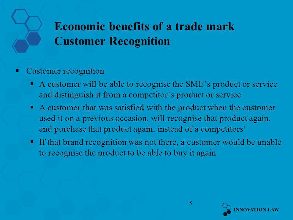 Economic benefits of a trade mark Customer Recognition