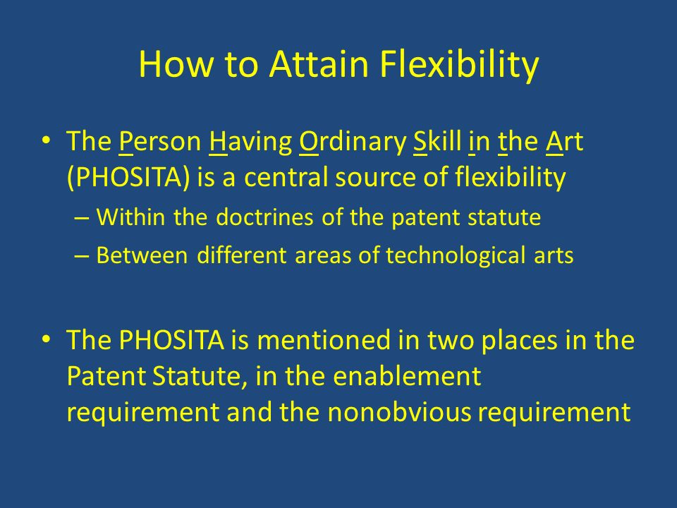 How to Attain Flexibility