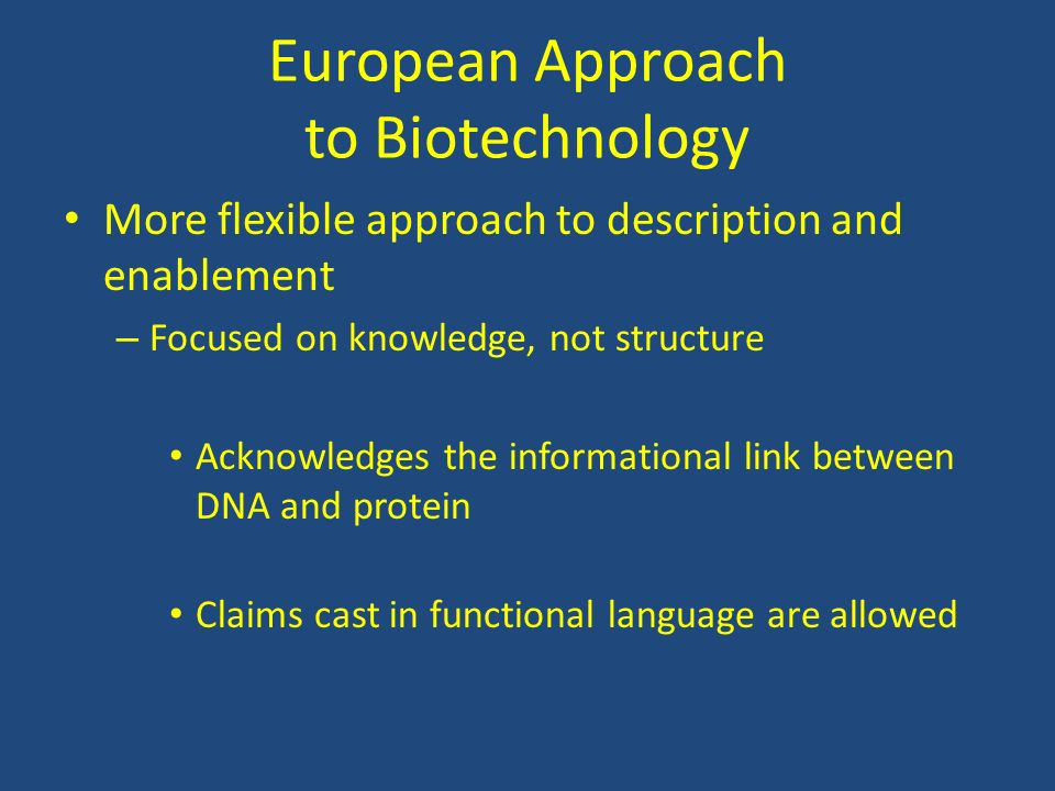 European Approach to Biotechnology