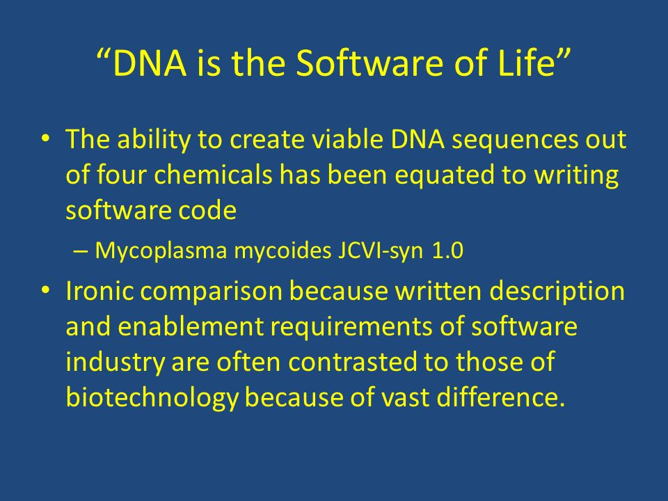 DNA is the Software of Life