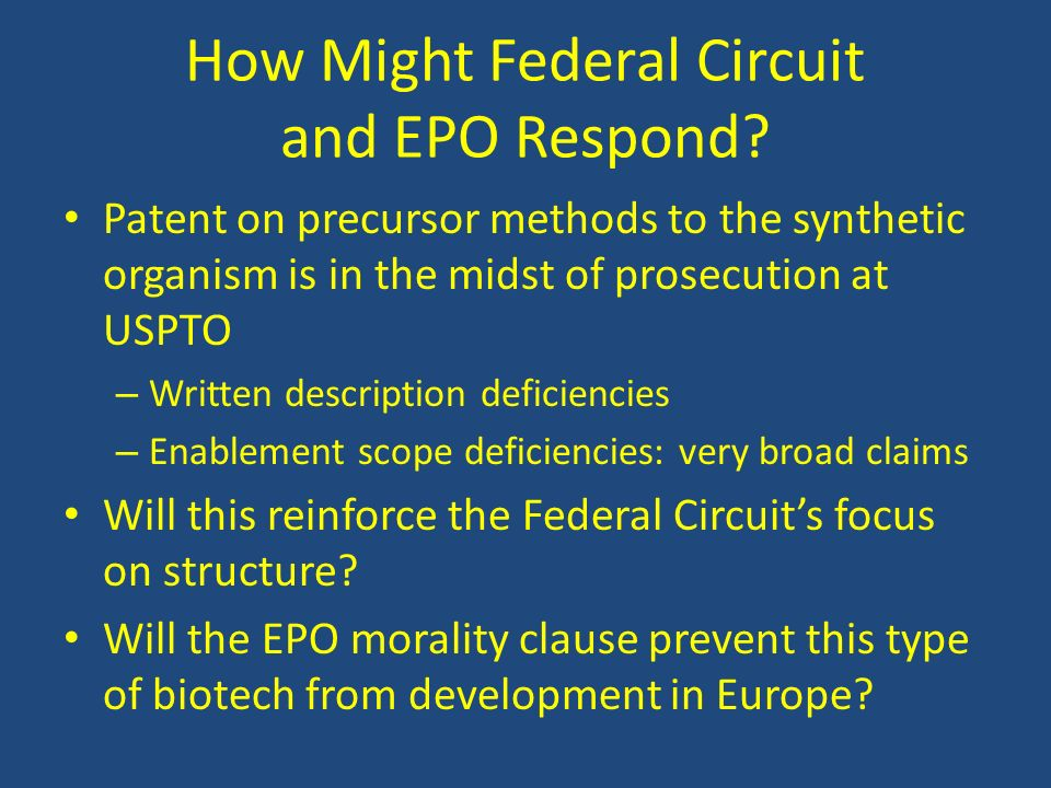 How Might Federal Circuit and EPO Respond