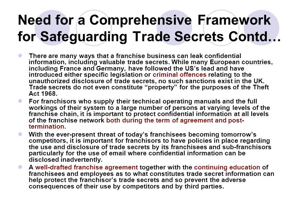 Need for a Comprehensive Framework for Safeguarding Trade Secrets Contd…