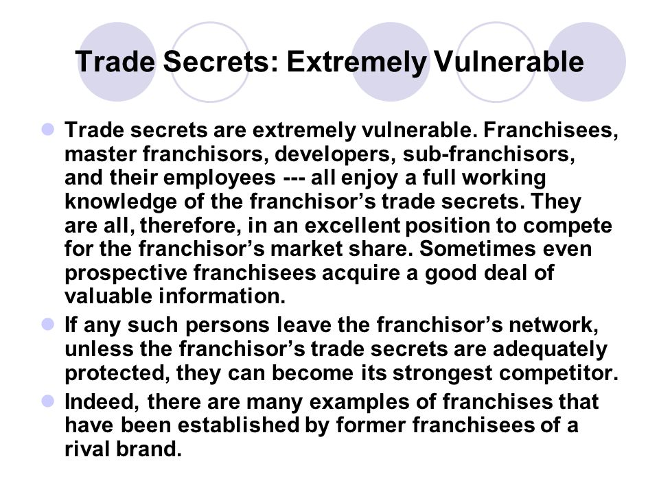 Trade Secrets: Extremely Vulnerable