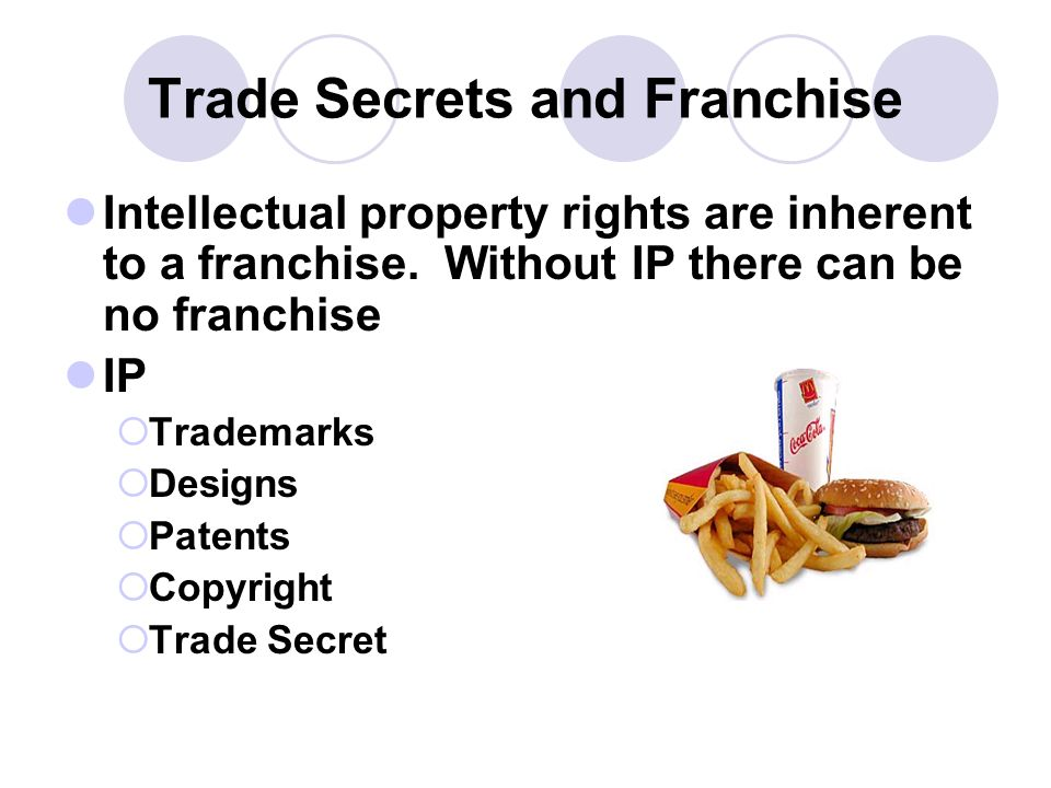 Trade Secrets and Franchise