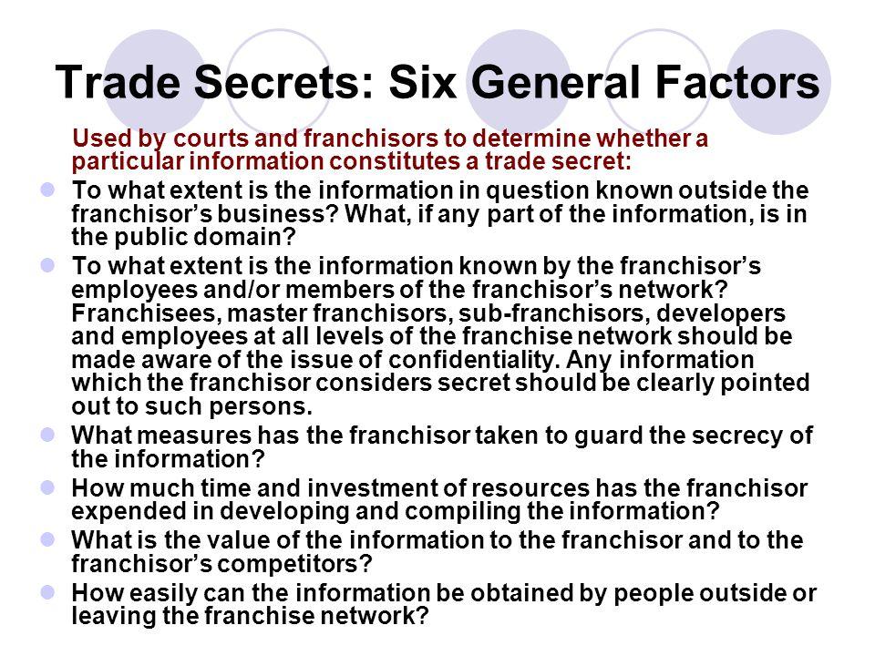 Trade Secrets: Six General Factors