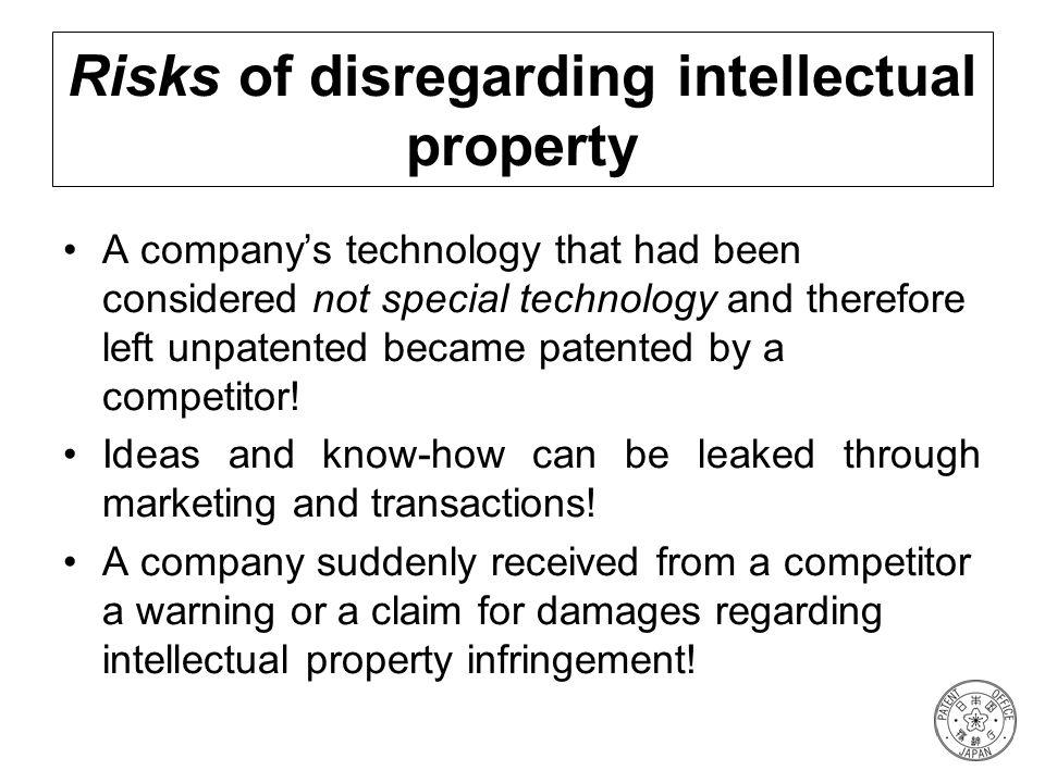 Risks of disregarding intellectual property
