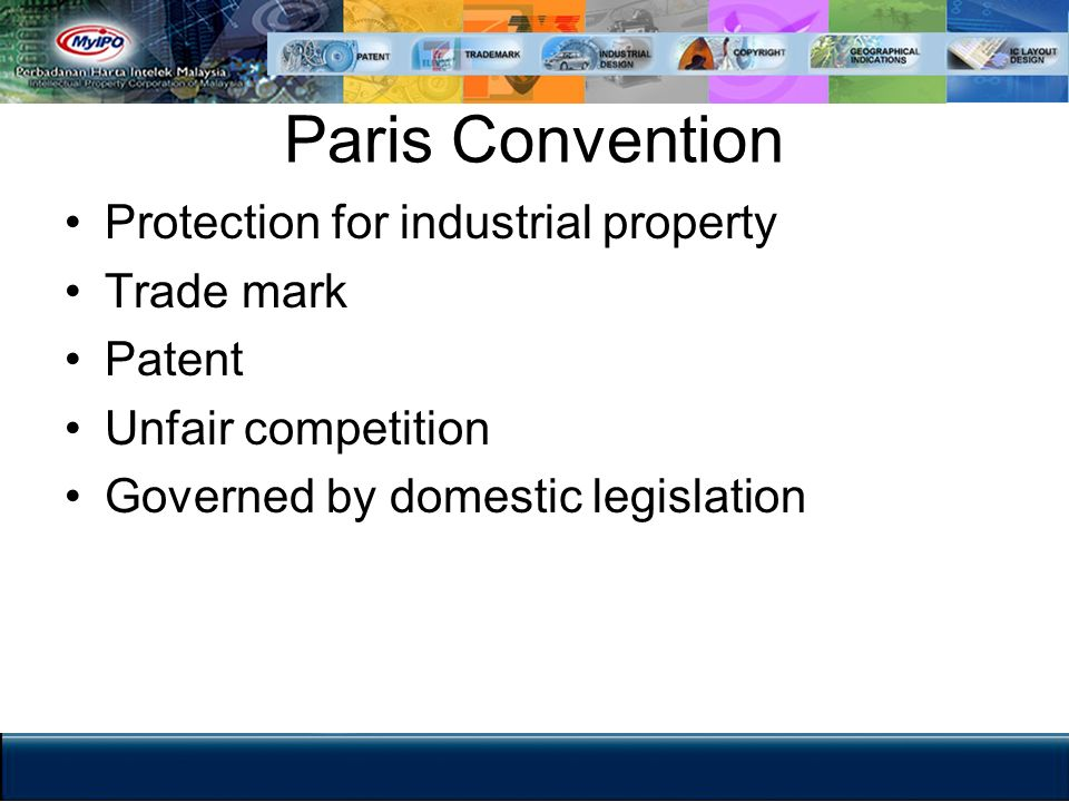 Paris Convention Protection for industrial property Trade mark Patent