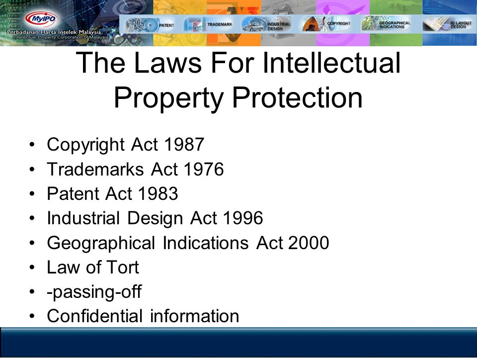 The Laws For Intellectual Property Protection