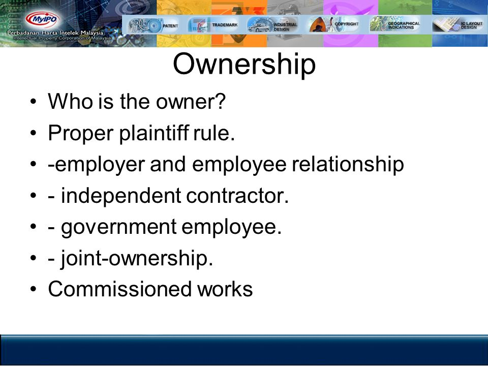 Ownership Who is the owner Proper plaintiff rule.