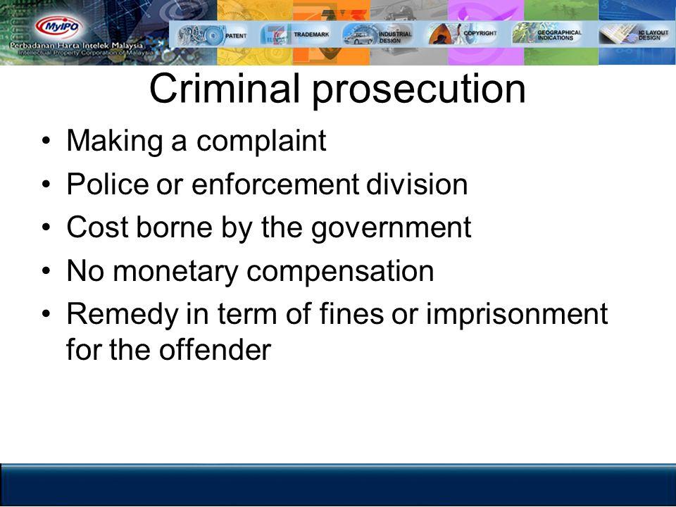 Criminal prosecution Making a complaint Police or enforcement division