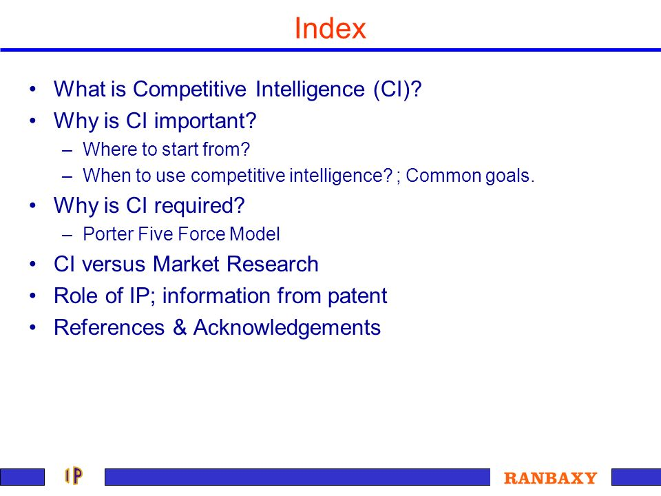 Index What is Competitive Intelligence (CI) Why is CI important