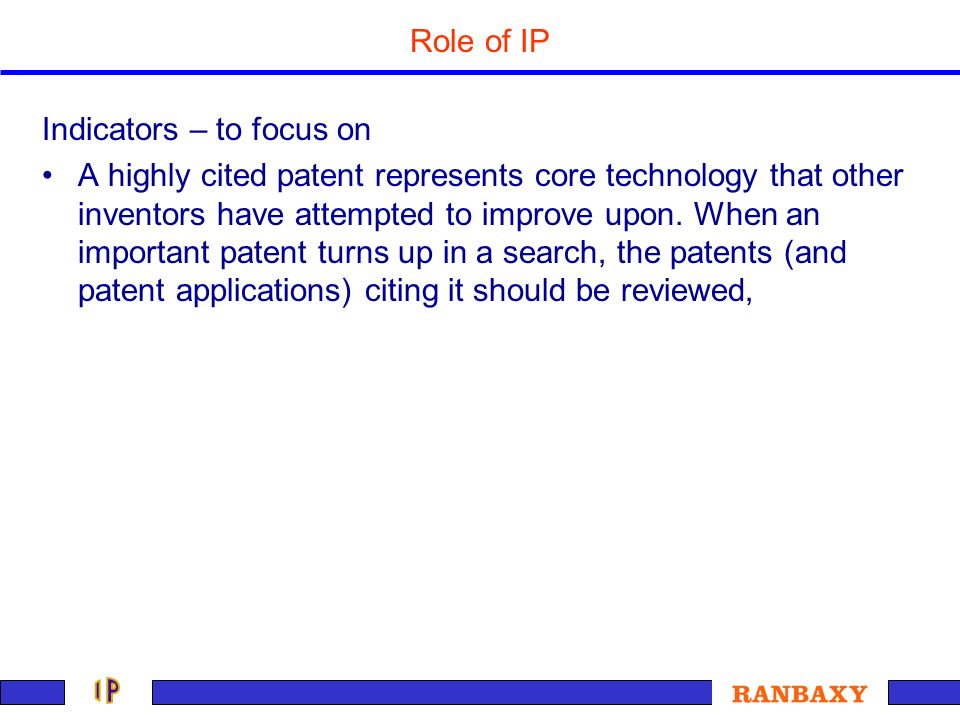 Role of IP Indicators – to focus on.