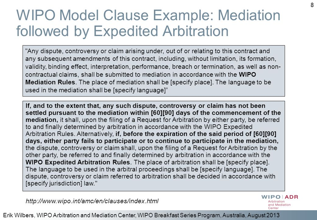 WIPO Model Clause Example: Mediation followed by Expedited Arbitration