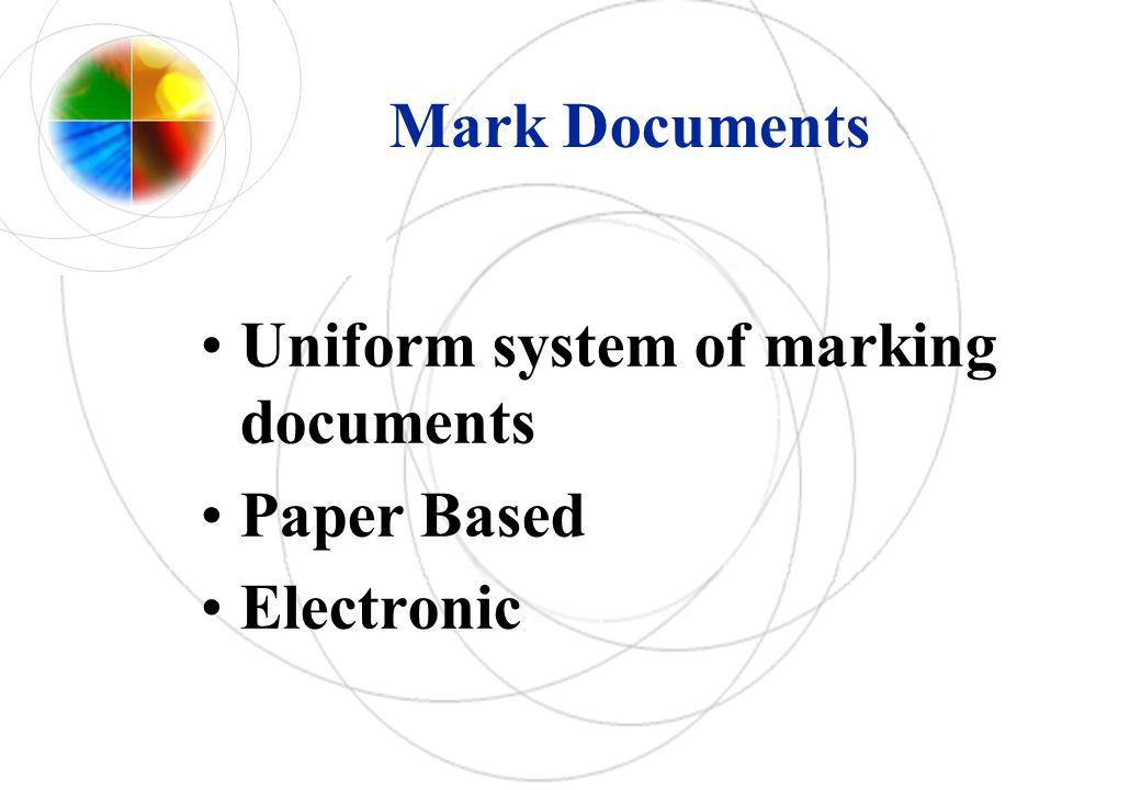 Mark Documents Uniform system of marking documents Paper Based Electronic
