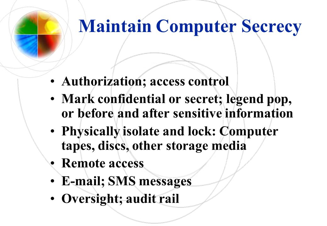 Maintain Computer Secrecy