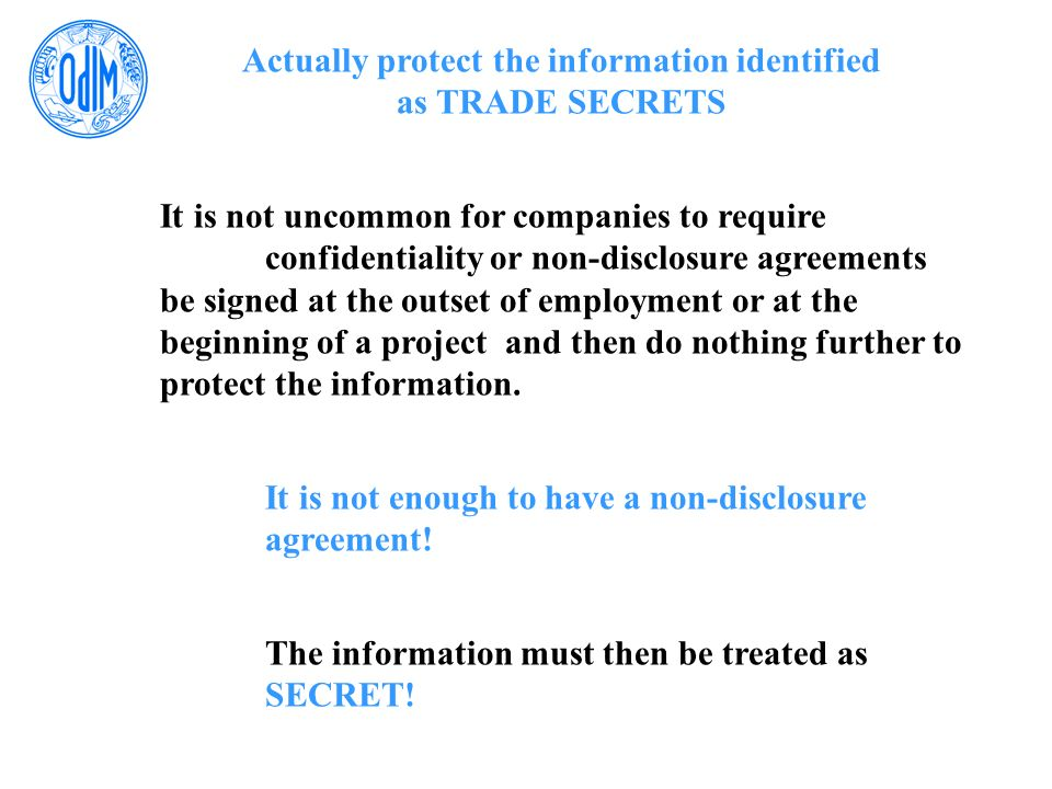 Actually protect the information identified as TRADE SECRETS
